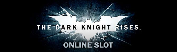 Batman the Dark knight Rises video slot